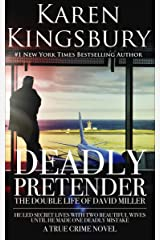 Deadly Pretender: The Double Life of David Miller Kindle Edition
