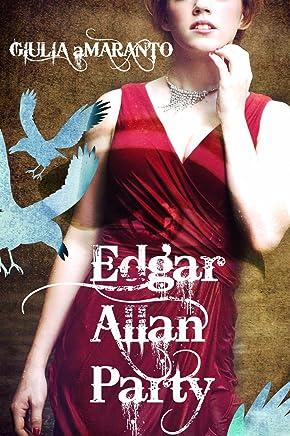 Edgar Allan Party: una festa in maschera fa perdere le inibizioni