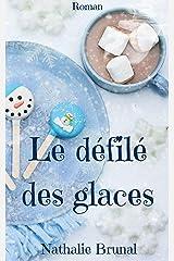 Le défilé des glaces (Anna et Roger t. 2) Format Kindle