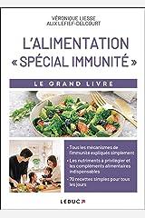 Le grand livre de l'alimentation spécial immunité Format Kindle