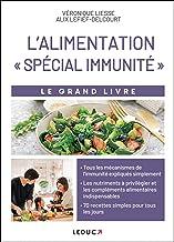 Le grand livre de l'alimentation spécial immunité