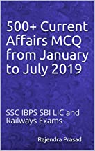 500+ Current Affairs MCQ from January to July 2019: SSC IBPS SBI LIC and Railways Exams