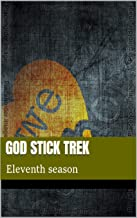 God stick Trek: Eleventh season