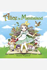 Alice in Matchaland: A Japanese Green Tea Cookbook and Adventure Hardcover