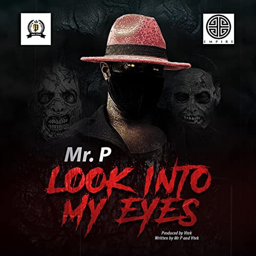 Look Into My Eyes by Mr  P on Amazon Music - Amazon com
