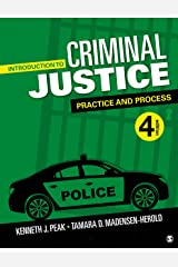 Introduction to Criminal Justice: Practice and Process Kindle Edition