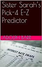 Sister Sarah's Pick-4 E-Z Predictor