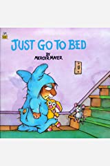 Just Go to Bed (Little Critter) Paperback
