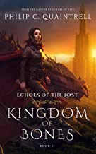 Kingdom of Bones: (Echoes of the Lost Book 2)