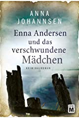 Enna Andersen und das verschwundene Mädchen (German Edition) Kindle Edition