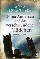 Coverbild von Enna Andersen und das verschwundene Mädchen, von Anna Johannsen