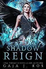 Shadow Reign: A Why Choose Urban Fantasy Romance (Shade Assassin Book 4) Kindle Edition