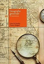 Scaricare Libri Geografia generale. Un'introduzione PDF