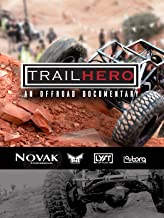 Trail Hero: An Off-Road Documentary