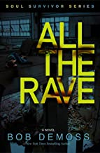 All The Rave (Soul Survivor Series Book 2) (English Edition)