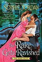 The Rake Gets Ravished (Duke Hunt Book 2)
