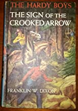 Sign Of The Crooked Arrow, The * The Hardy Boys