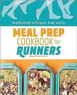 کتاب آشپزی آماده برای دوندگان: غذاهای سالم برای تهیه ، چشیدن و رفتن