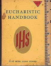 Eucharistic Handbook (Eymard Library, VI)