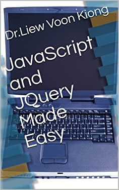 JavaScript and JQuery Made Easy