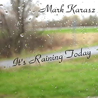 It's Raining Today - Single