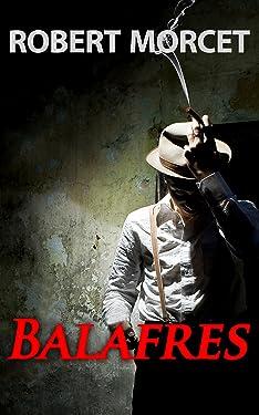Balafres (French Edition)
