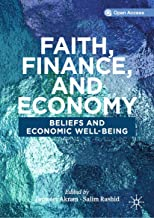 Faith, Finance, and Economy: Beliefs and Economic Well-Being (English Edition)