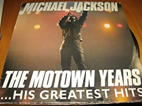 Michael Jackson The Motown Years...His Greatest Hits