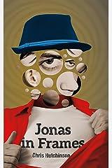 Jonas in Frames: an epic Kindle Edition