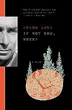 If Not Now, When?: A Novel