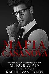 Mafia Casanova: A Dark Mafia Love Triangle Kindle Edition