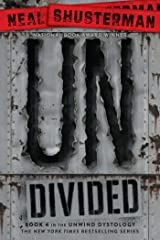 UnDivided (Unwind Dystology Book 4) Kindle Edition