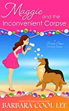 Maggie and the Inconvenient Corpse (A Carita Cove Mystery Book 2)