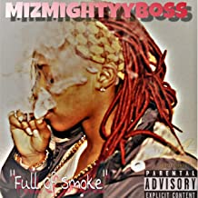 Full of Smoke [Explicit]