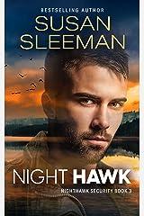 Night Hawk: (Nighthawk Security Book 3) Kindle Edition