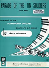 Parade of the Tin Soldiers arranged for the Hammond Organ, Spinet or Pre-Set Models