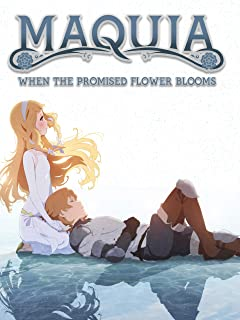 Maquia: When the Promised Flower Blooms (Subtitled)