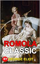Romola: Classic Edition Annotated Illustrations