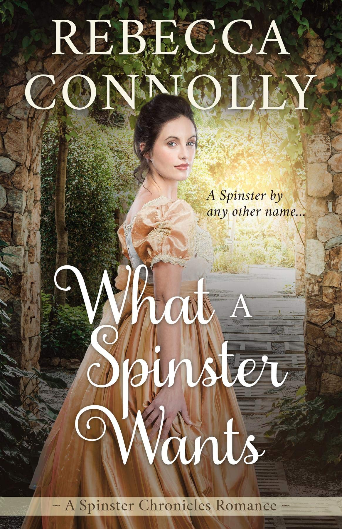 What a Spinster Wants (The Spinster Chronicles, Book 6)