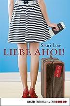 Liebe ahoi!: Roman (German Edition)