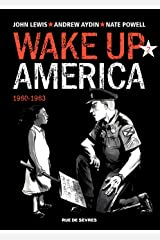 Wake up America - 1960-1963 (French Edition) Kindle Edition