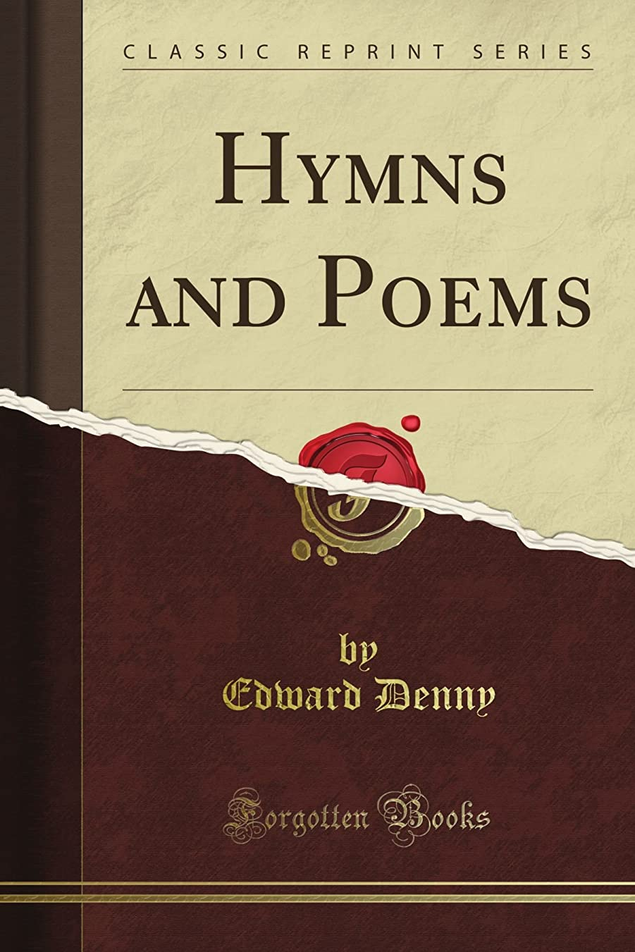 風が強い浸透する有用Hymns and Poems (Classic Reprint)