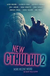 New Cthulhu 2: More Recent Weird