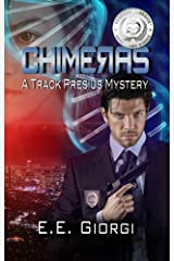 CHIMERAS: A Medical Mystery Kindle Edition