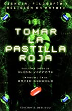 Tomar La Pastilla Roja (Spanish Edition)