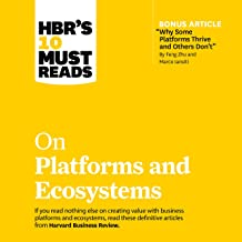 HBR's 10 Must Reads on Platforms and Ecosystems