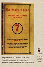 The Holy Koran of the Moorish Holy Temple of Science: Reproduction of Original 1926 Print (Califa Uhuru)