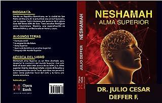 NESHAMAH ALMA SUPERIOR: ADN DE DIOS (Spanish Edition)