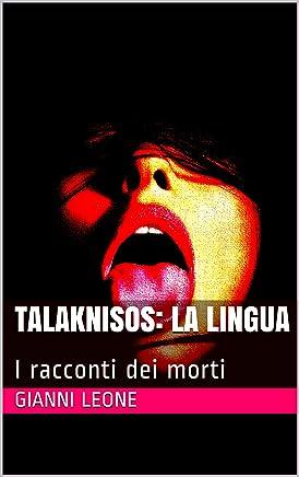 Talaknisos: La lingua: I racconti dei morti