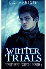 Winter Trials (Northern Witch Book 1) Kindle Edition
